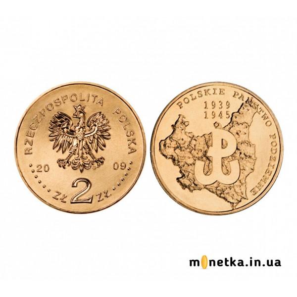 Польша 2 злотых 2009 «Польское подпольное движение - 70 лет»